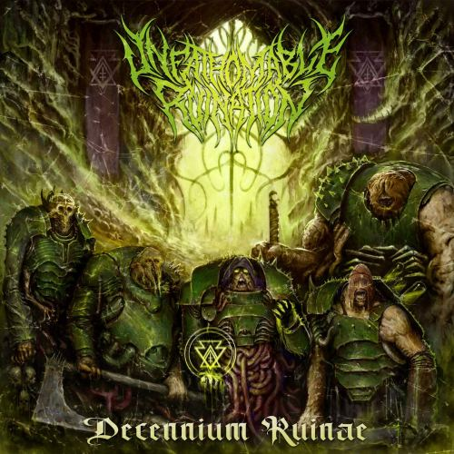 Unfathomable Ruination - Decennium Ruinae (2021) [FLAC] Download