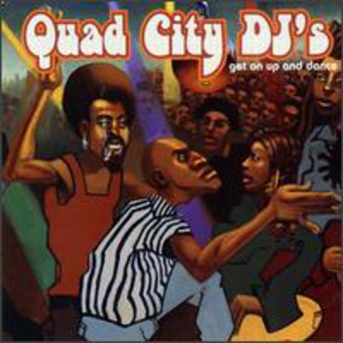 Quad City DJs - Get On Up And Dance (1996) [FLAC] Download
