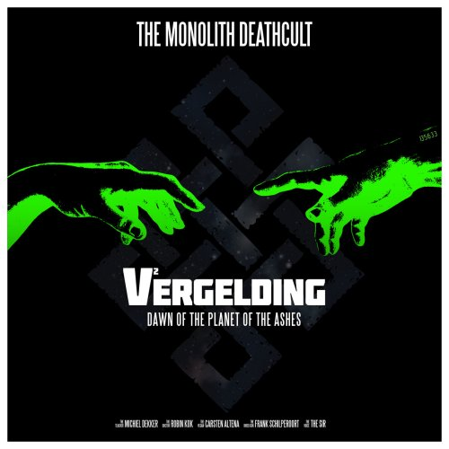 The Monolith Deathcult - V Vergelding  Dawn Of The Planted Of The Ashes (2018) [FLAC] Download