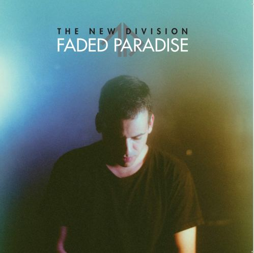 The New Division - Faded Paradise (2018) [FLAC] Download