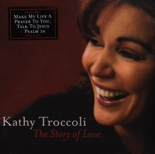 Kathy Troccoli - The Story Of Love (2006) [FLAC] Download