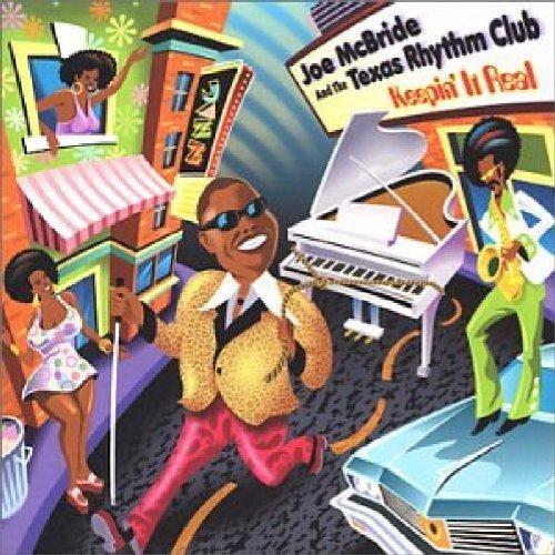 Joe McBride And The Texas Rhythm Club - Keepin It Real (2002) [FLAC] Download