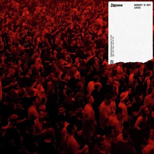 Solomun Feat. Tom Smith - Nobody Is Not Loved (2021) [FLAC] Download