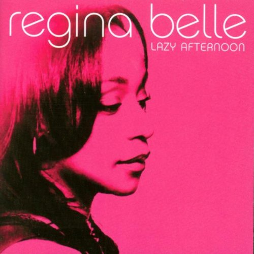 Regina Belle - Lazy Afternoon (2004) [FLAC] Download