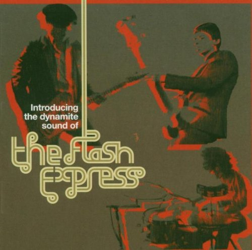 The Flash Express - Introducing The Dynamite Sound Of The Flash Express (2003) [FLAC] Download