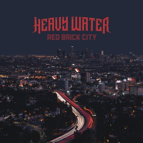 Heavy Water - Red Brick City (2021) [FLAC] Download