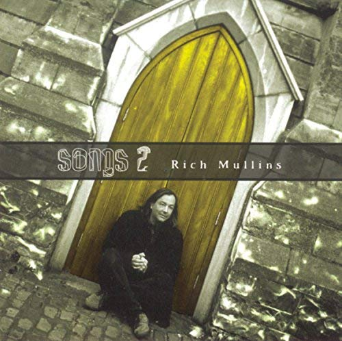 Rich Mullins - Songs 2 (1999) [FLAC] Download