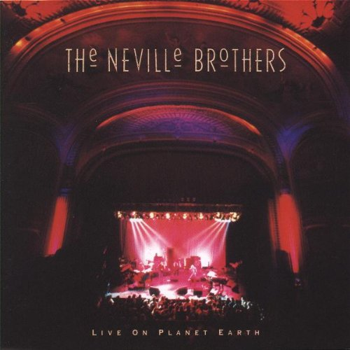 The Neville Brothers - Live On Planet Earth (1994) [FLAC] Download