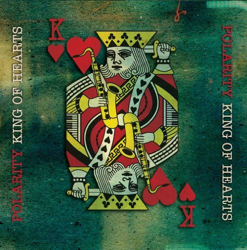 Polarity - King of Hearts (2012) [FLAC] Download