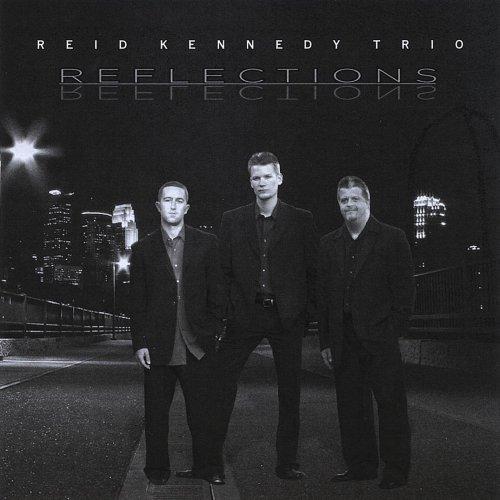 Reid Kennedy Trio - Reflections (1998) [FLAC] Download