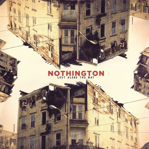 Nothington - Lost Along the Way (2013) [FLAC] Download