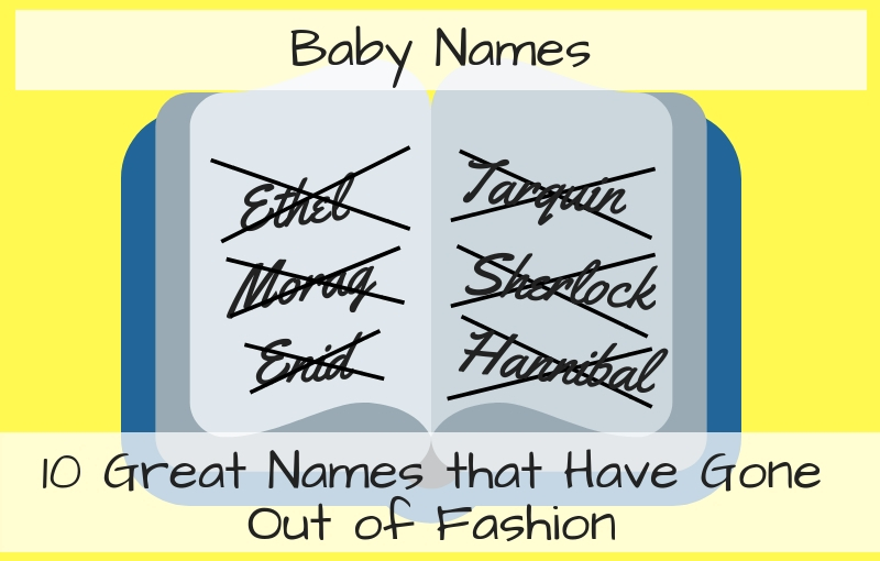 10 Baby Names That Have Gone Out of Fashion