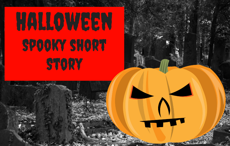 Spooky Short Story for Halloween