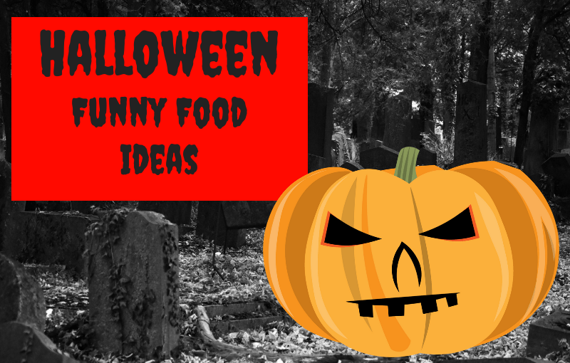 Halloween: Funny Food Ideas