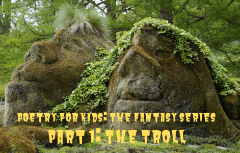 Poetry-for-Kids-Fantasy-Series-The-Troll-by-Barry-Brunswick
