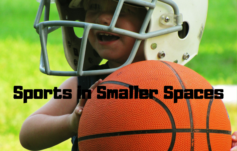 Kids-Sports-in-Smaller-Spaces-Barry-Brunswick's-Blog