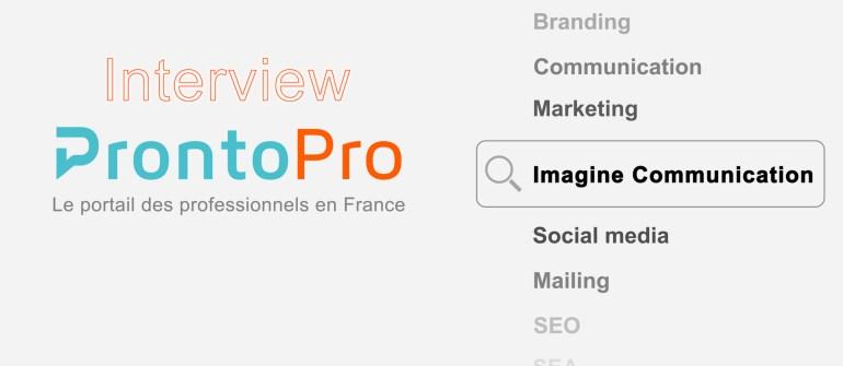 Interview Imagine Communication par ProntoPro France