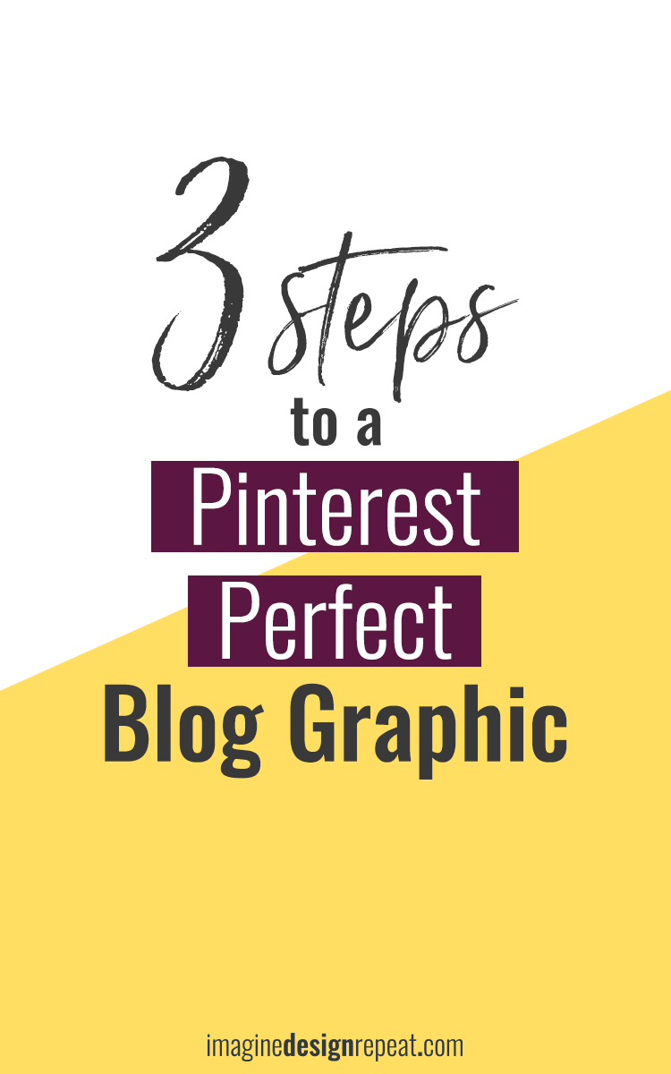 Is your blog post graphic designed for Pinterest? We'll make a killer graphic in just 3 steps that Pinterest will swoon over.