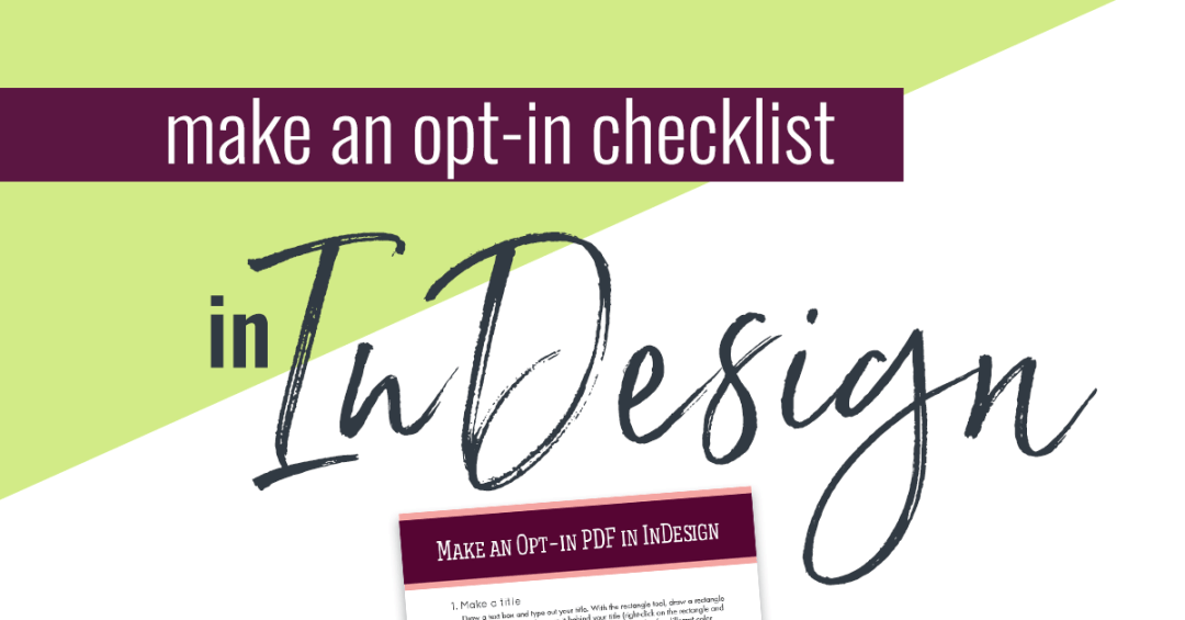 This is the beginner InDesign tutorial you need to make a fast, beautiful opt-in to grow your email list!