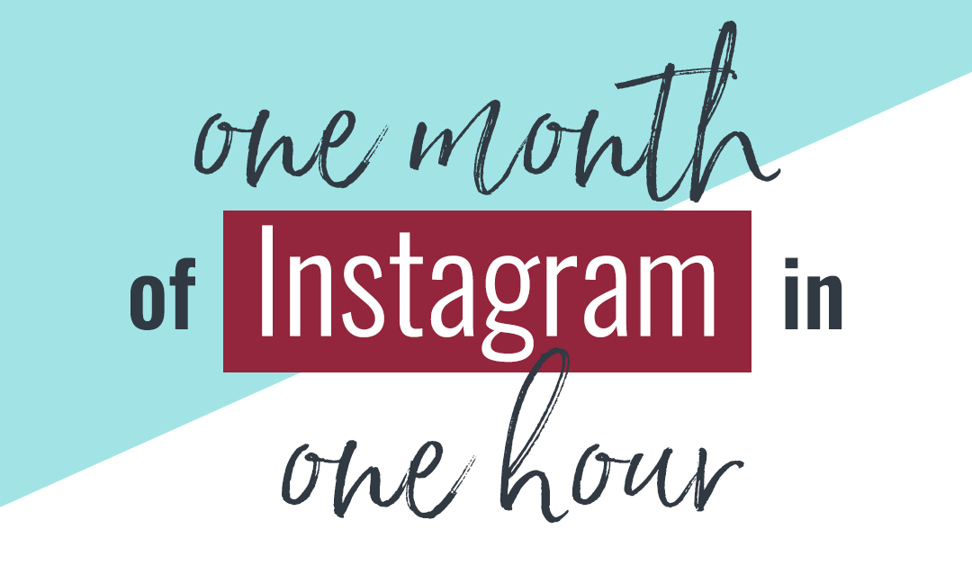 One Month of Instagram Graphics in One Hour