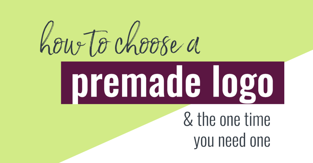 If you're a blogger on a budget, check out these expert tips to choose a premade logo.