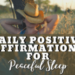 Daily Positive Affirmations for Peaceful Sleep