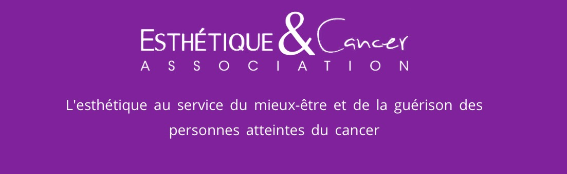 Esthetique & Cancer-Association