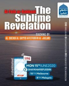 Read more about the article Al-Fath ar-Rabbani – The Sublime Revelation – 15 June 2020
