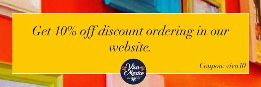 10% OFF VIVA MEXICO COUPON