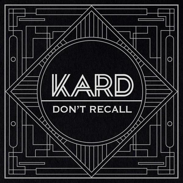 Download K.A.R.D - Don`t Recall (Hidden ver.) MP3