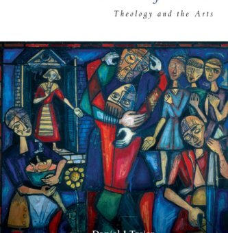 The Beauty of God - Theology and the Art