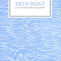 Skin Boat - Acts of Faith & Other Navigations