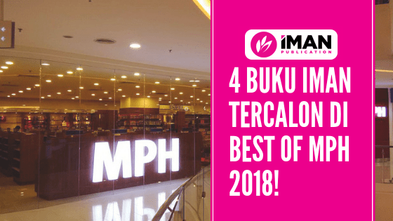 4 BUKU IMAN TERCALON DI MPH BEST OF 2018!
