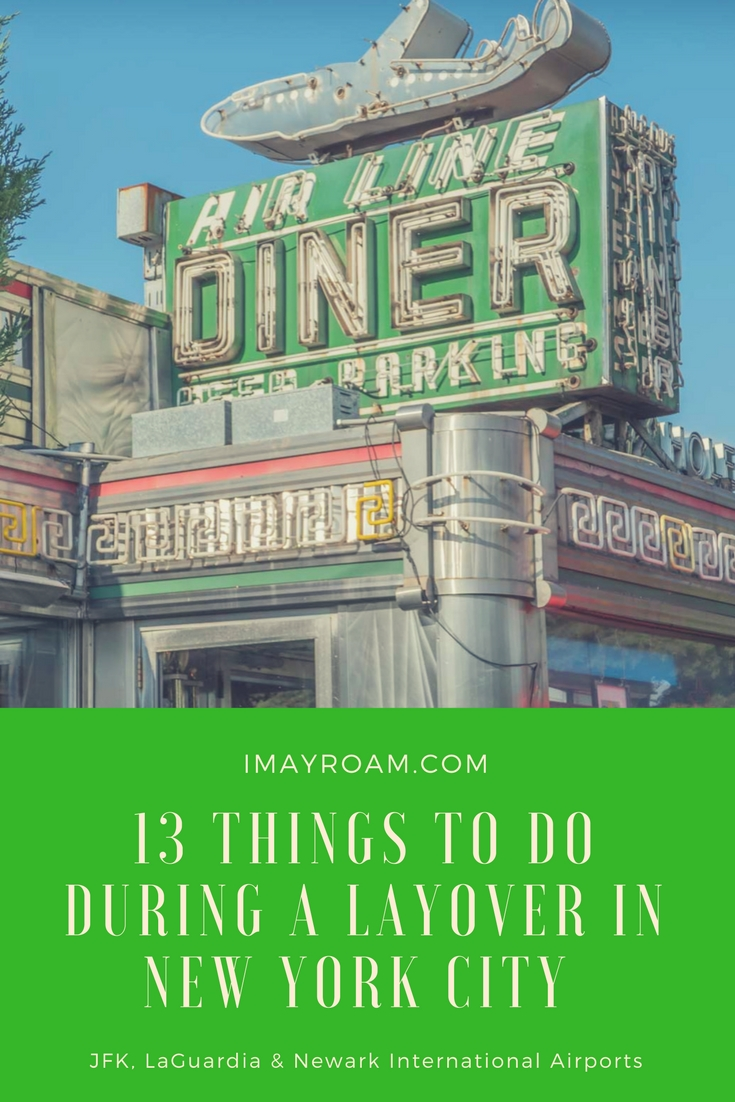 Pinterest 13 Things to do During a Layover in New York City