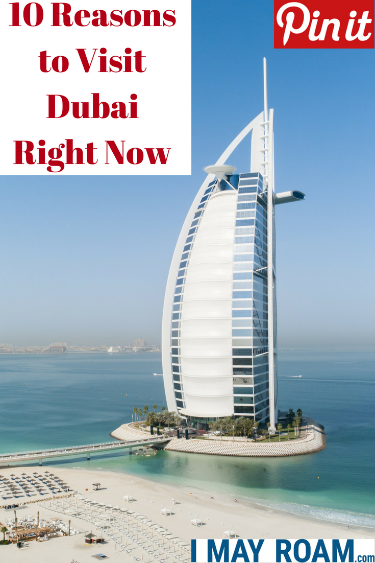 Pinterest 10 Reasons to Visit Dubai Right Now