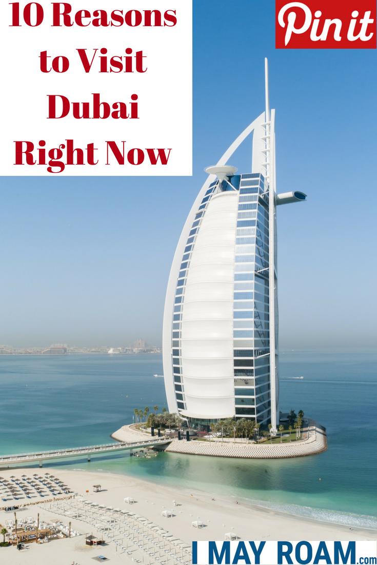 Pinterest 10 Reasons to Visit Dubai Right Now