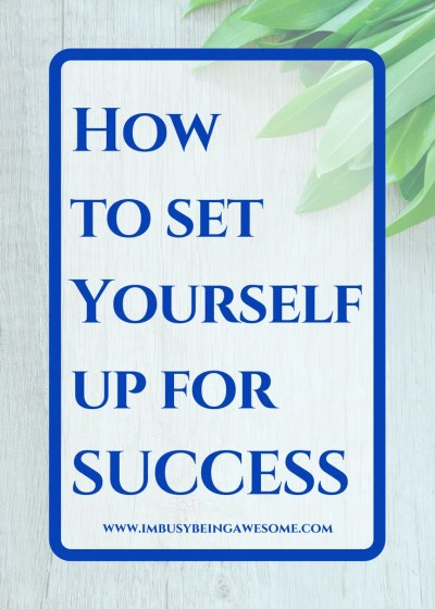 How to Set Yourself Up for Success: Motivation Monday