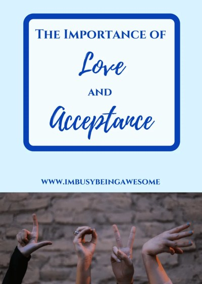 The Importance of Love and Acceptance