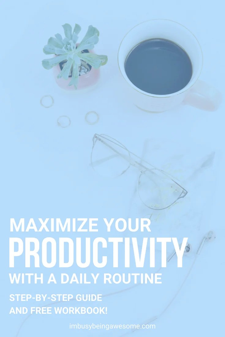 maximize productivity with a daily routine. how to create a daily routine. how to boost your productivity with a daily routine. you should use a daily routine, here's why. #dailyroutine #routine #productivity #success #entrepreneur