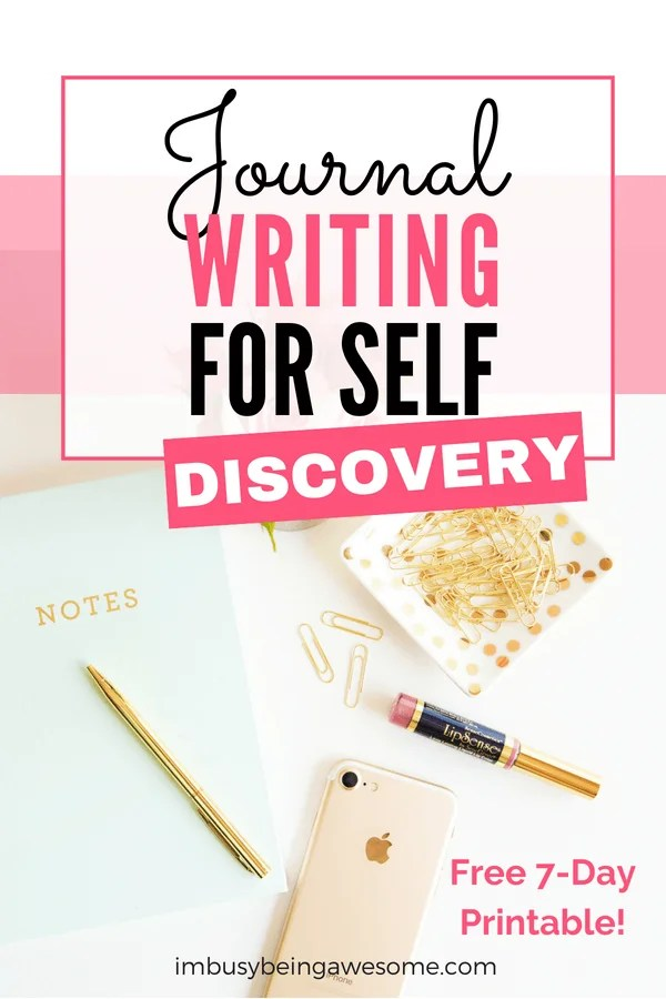 Journal writing prompts for self discovery. Find deeper self awareness with journal writing. Self-care and self development begins with this 7-day challenge. #journalprompts #bulletjournal #selfcare #personaldevelopment