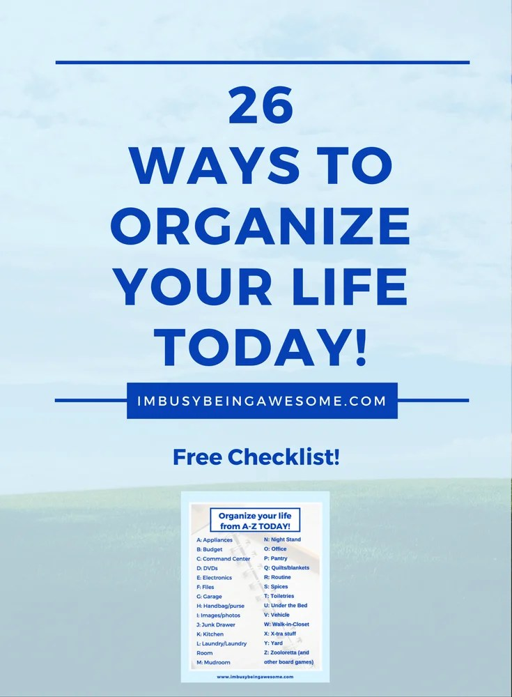 Organize your Life from A-Z. Organization, structure, clean, home, routine, stability, balance, minimalist, minimalism, mindfulness
