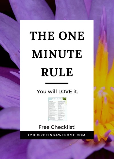 The One Minute Rule – You will LOVE it.