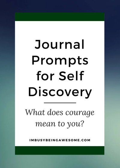 Journal Prompt for Self Discovery: What is Courage to You?