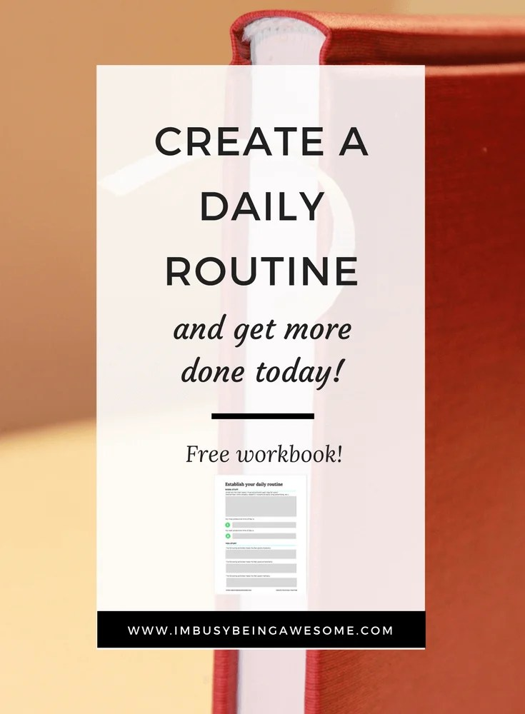 how to create a flexible daily routine i m busy being awesome
