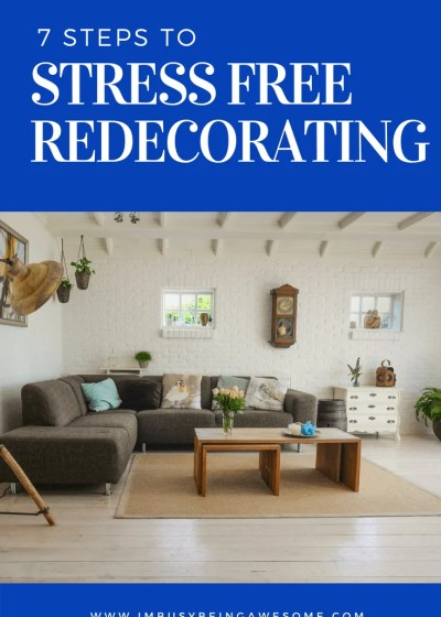 7 steps to stress free redecorating