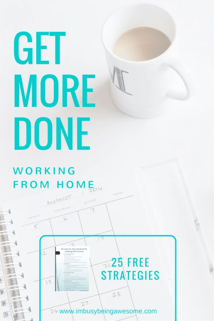 25 ways to stay productive working from home. productivity, success, time management, work from home, stay at home, entrepreneur, business owner, small business, distractions, #productivity #workfromhome #stayathome #success #nodistractions #getitdone #icandoit #strategies #tipsandtricks
