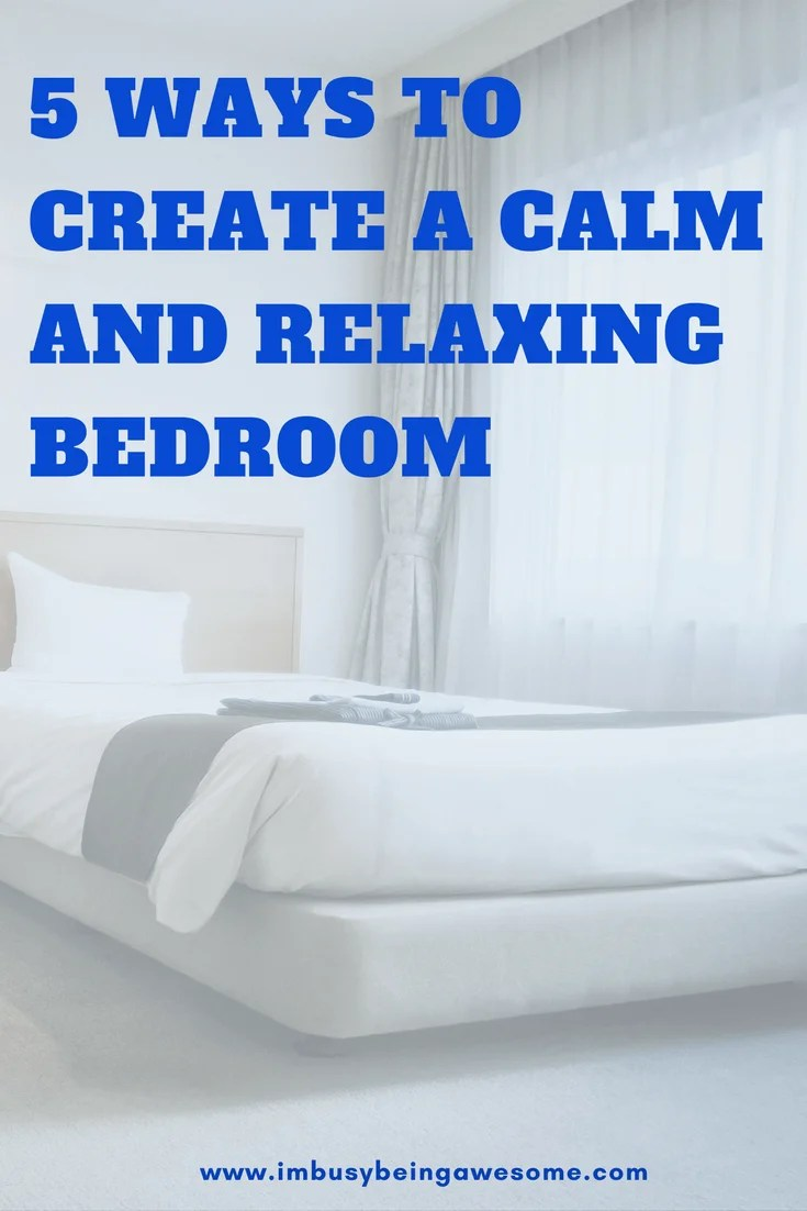 5 ways to create a calm and relaxing bedroom. DIY, Rejuvenating, zen, healthy, work life balance, entrepreneur, sleep, minimalist, minimalism, design, #design #DIY #Rejuvenating #zen #healthy #worklifebalance #entrepreneur #sleep #minimalist #minimalism