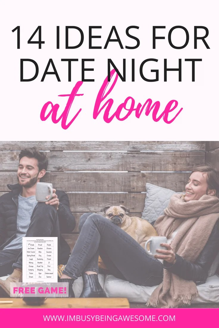 14 ideas for date night at home i m busy being awesome
