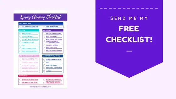 The Quick And Easy Spring Cleaning Checklist I M Busy Being Awesome