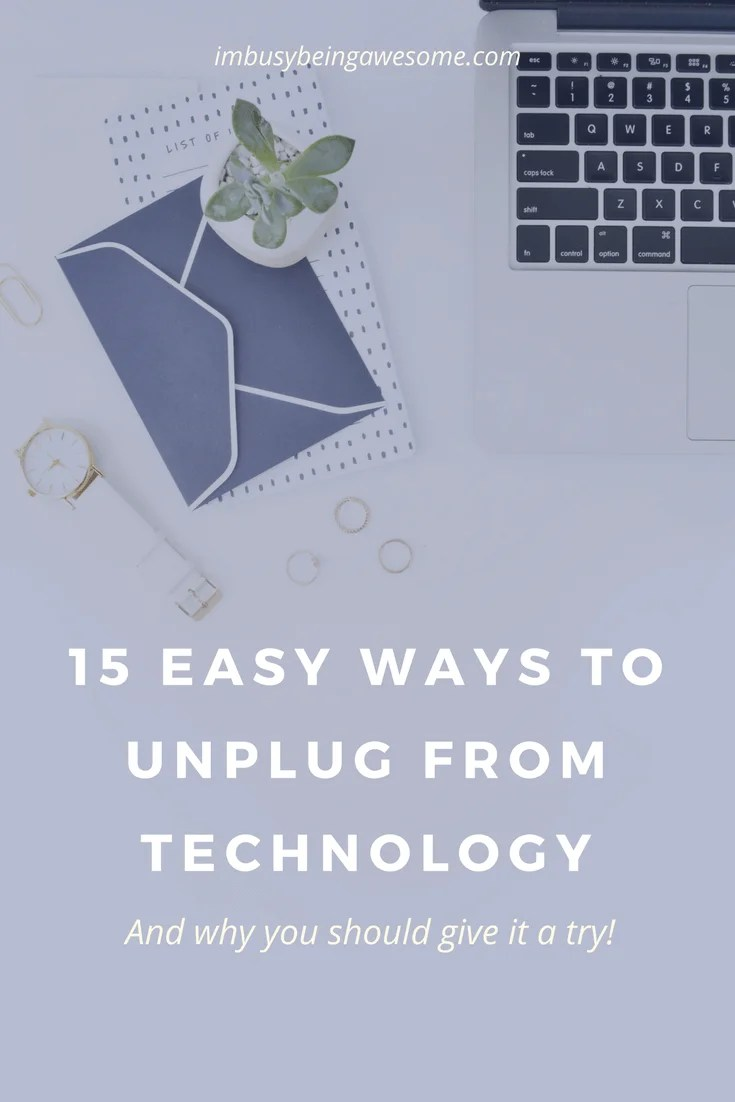 8 Easy Ways to Unplug From Technology